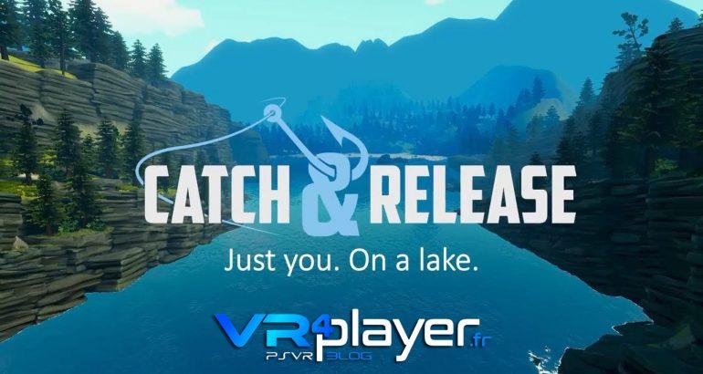 Catch and Release, seul sur un lac et sur PSVR vr4player.fr