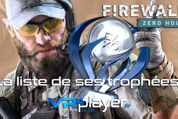 PlayStation VR : Firewall Zero Hour, la liste de tous ses trophées sur PSVR