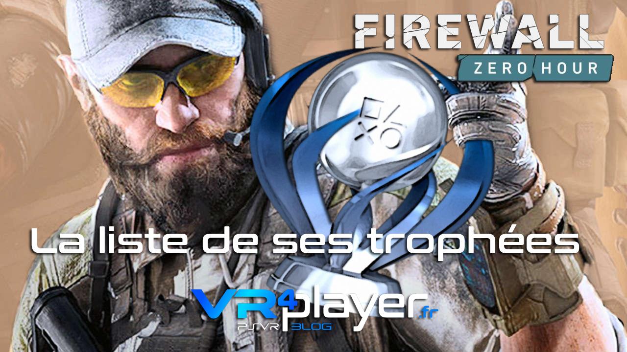 Firewall Zero Hour, la liste de tous ses trophées sur PSVR vr4player.fr