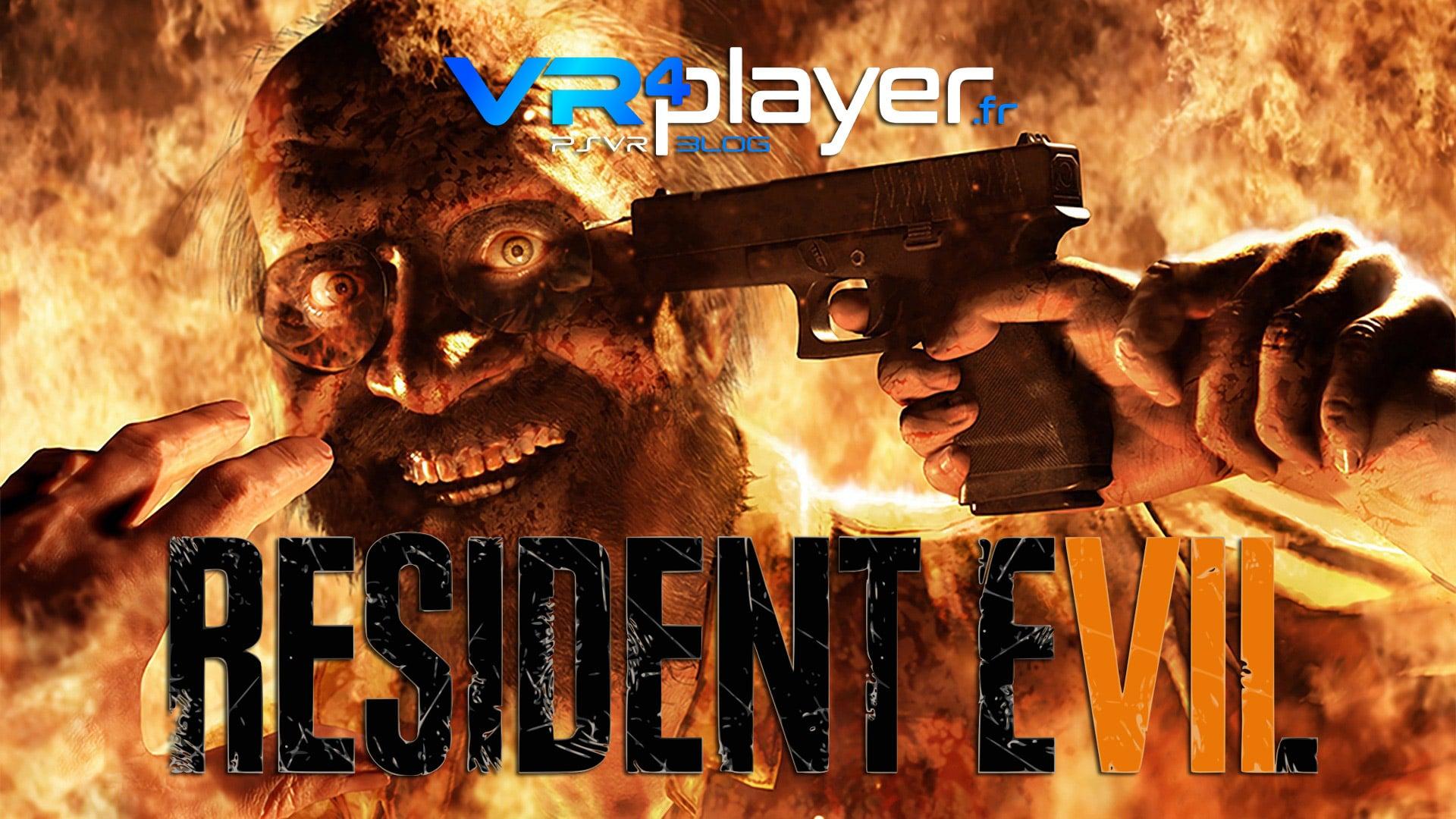 Resident Evil 7 passe le cap officiel des 500000 joueurs sur PSVR vr4player.fr