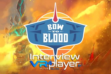 PlayStation VR : Bow To Blood l'interview