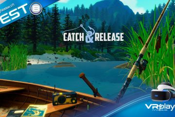 PlayStation VR : Catch and Release sur PSVR, test et interview exclusive