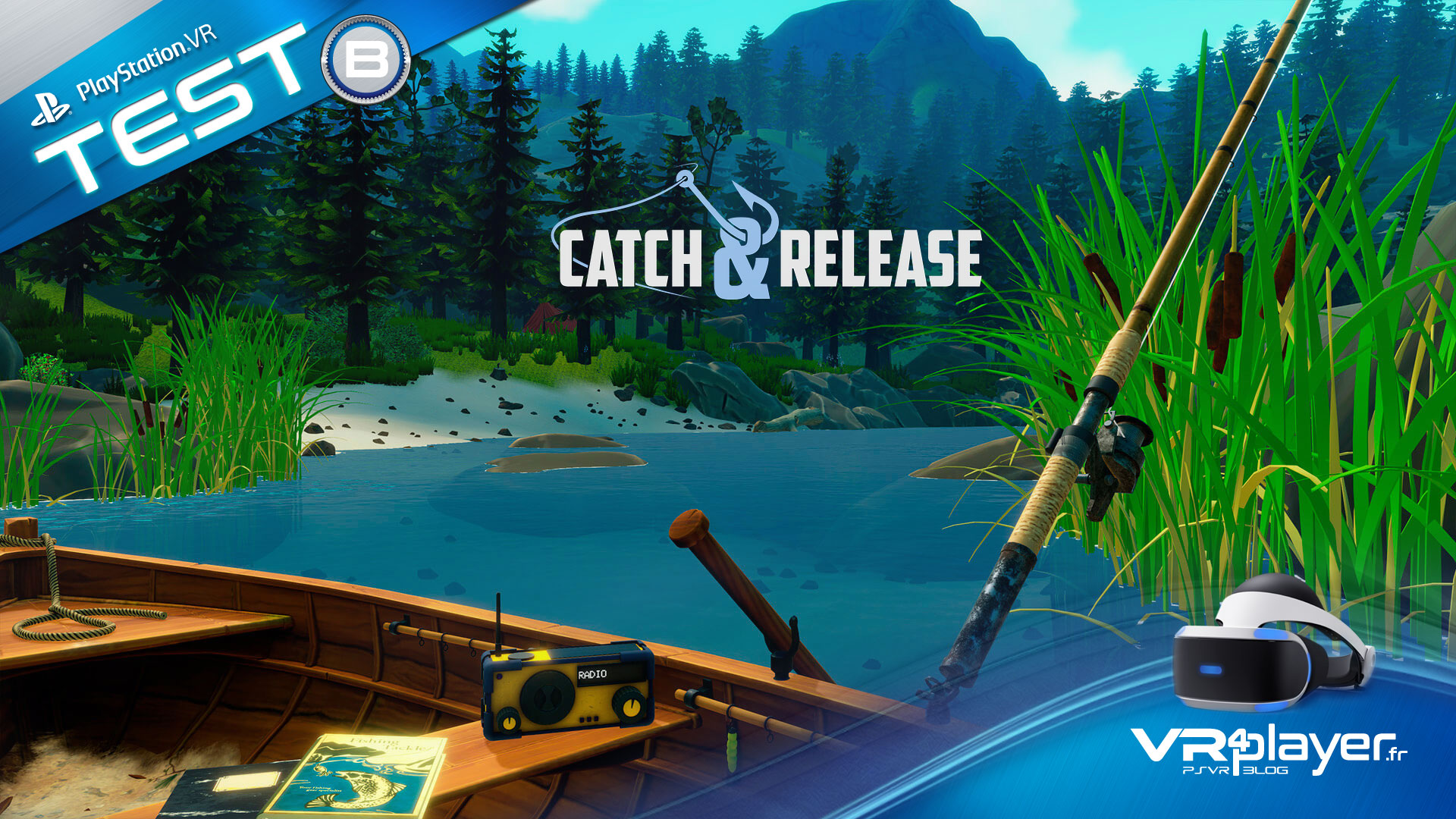 Catch and Release sur PSVR, test et interview vr4player.fr
