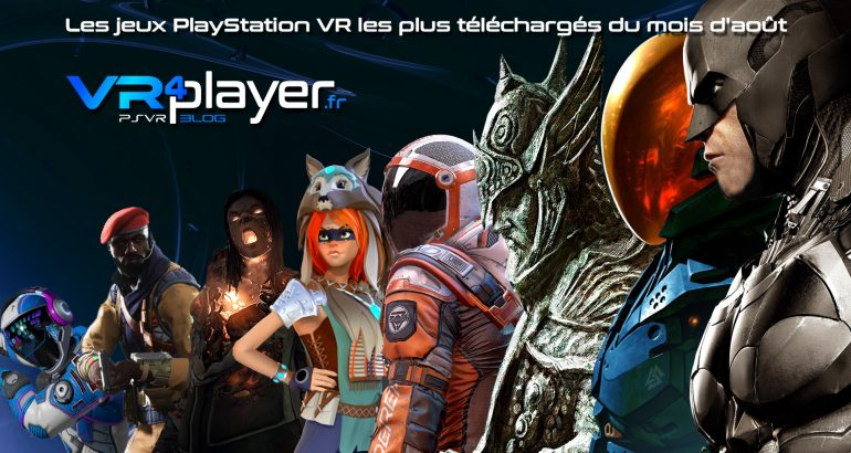 les jeux PSVR les plus téléchargés en août vr4player.fr