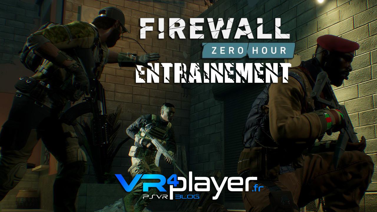 Le mode Entraînement de FIREWALL ZERO HOUR sur PSVR vr4player.fr