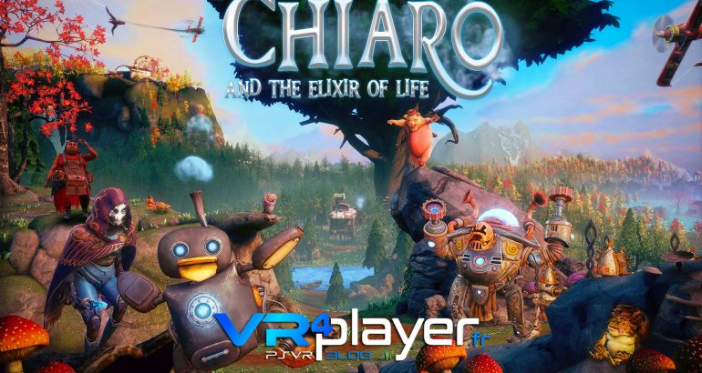 Chiaro and the Elixir of Life sur PSVR vr4player.fr