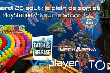 PlayStation VR : le plein de sorties PSVR le 28 août !