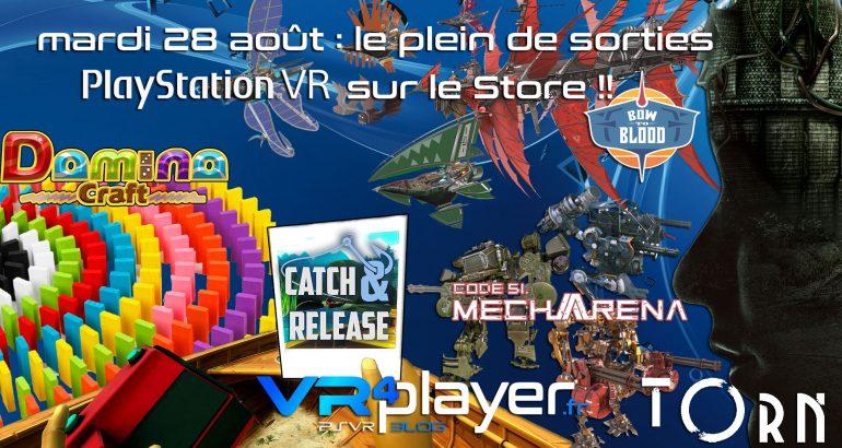 Le plein de sorties PSVR mardi 28 août vr4player.fr