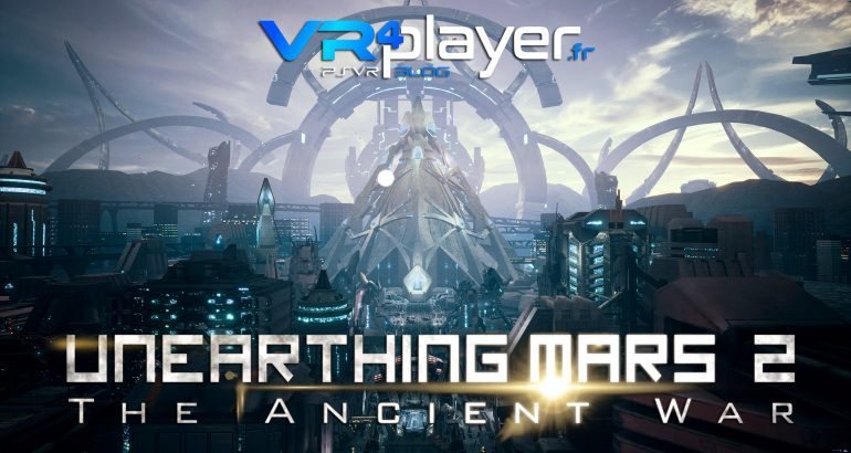 Unearthing Mars 2: The Ancient War sur PSVR en septembre vr4player.fr