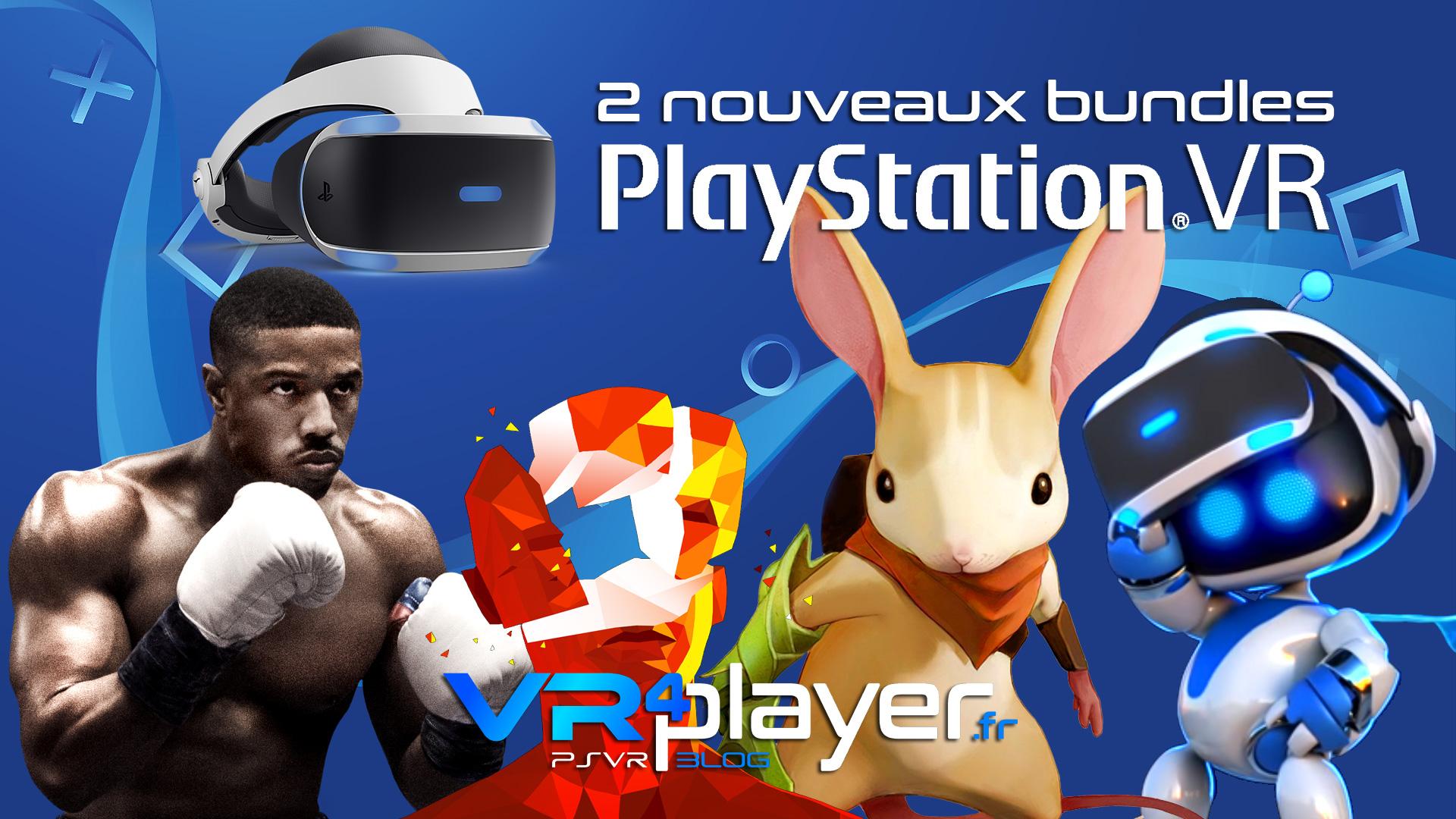 2 nouveaux bundles PSVR - vr4player.fr