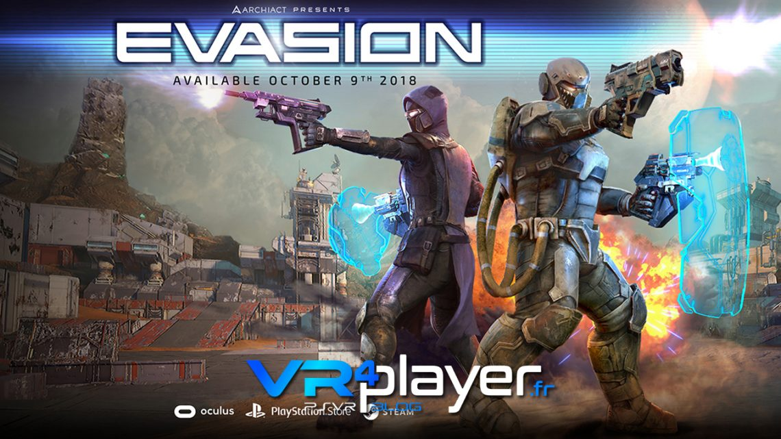 Evasion Let's Play VR4player.fr