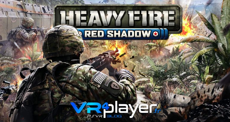 Heavy Fire Red Shadow a une date sur PS4 et PSVR vr4player.fr