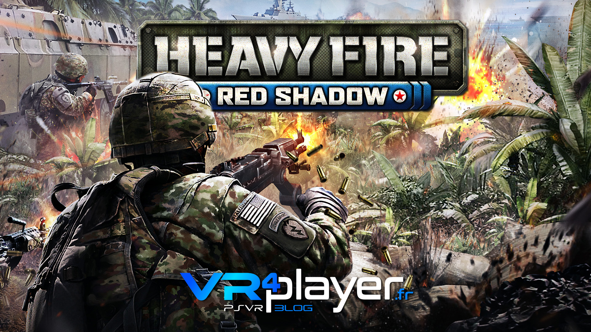 Heavy Fire Red Shadow a une date sur PS4 et PSVR vr4player.fr
