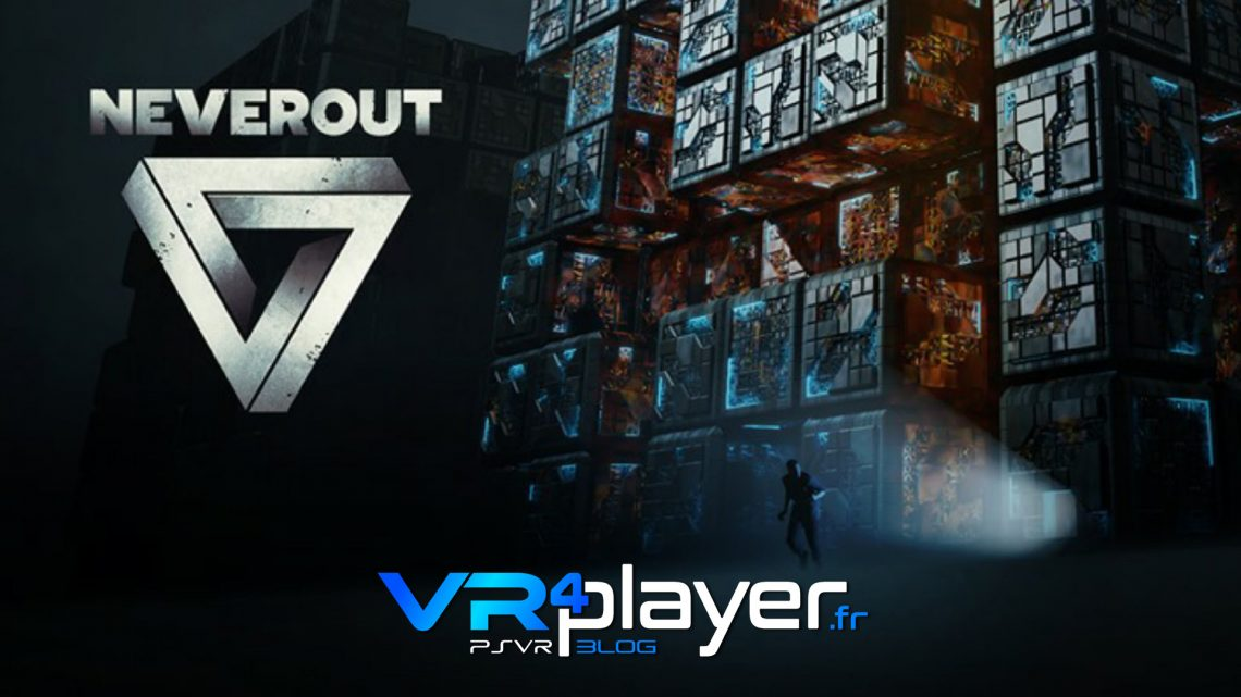 Neverout en trailer sur PSVR vr4player.fr