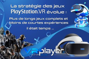 PlayStation VR : la stratégie des jeux PSVR évolue enfin ! …