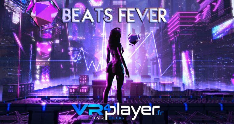 Beats Fever sur PSVR vr4player.fr