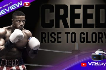 PlayStation VR : CREED Rise to Glory, on s'échauffe en preview sur PSVR !