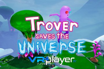 PlayStation VR : Trover Saves The Universe, nouveau Trailer