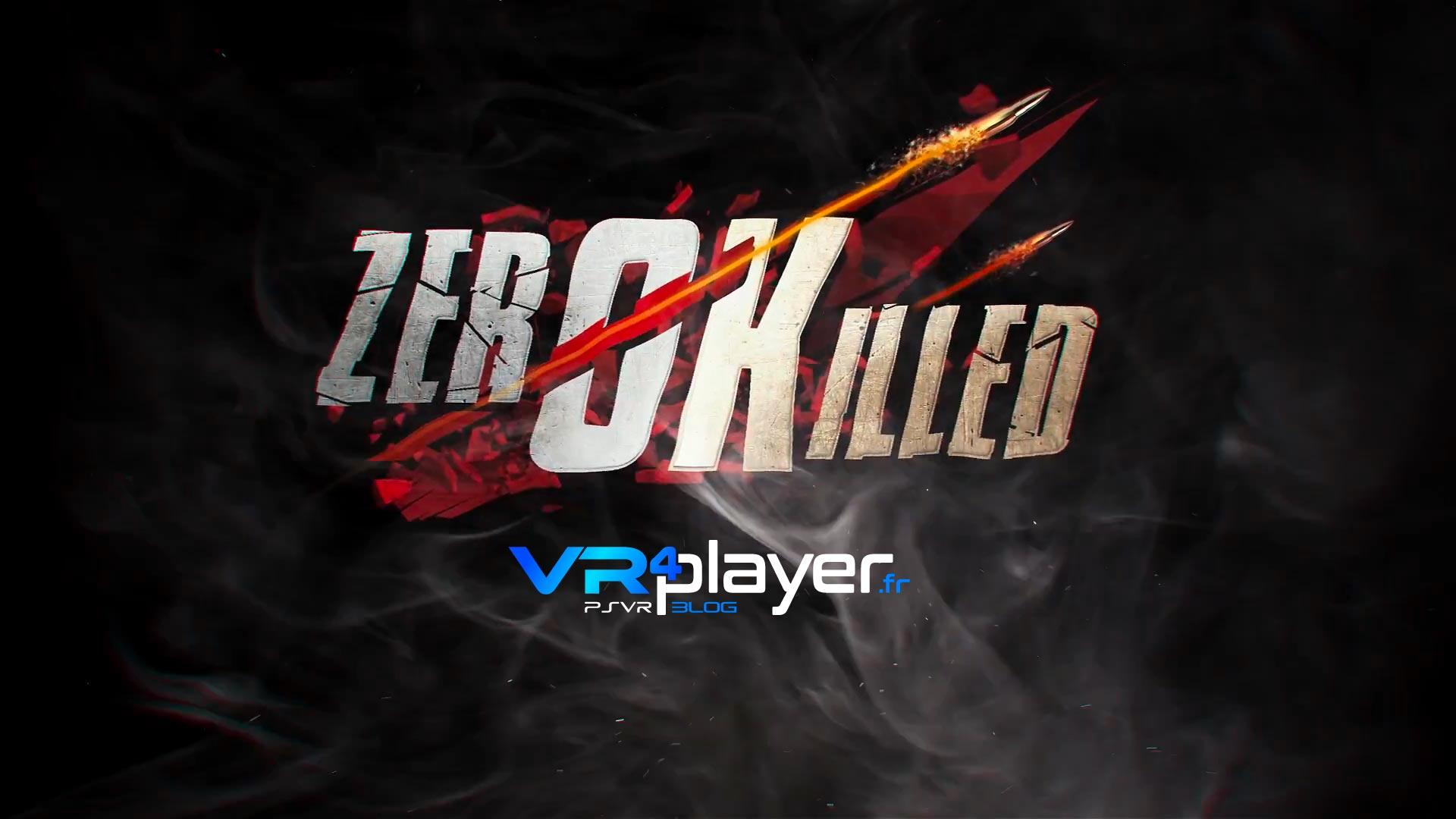 Zero Killed VR