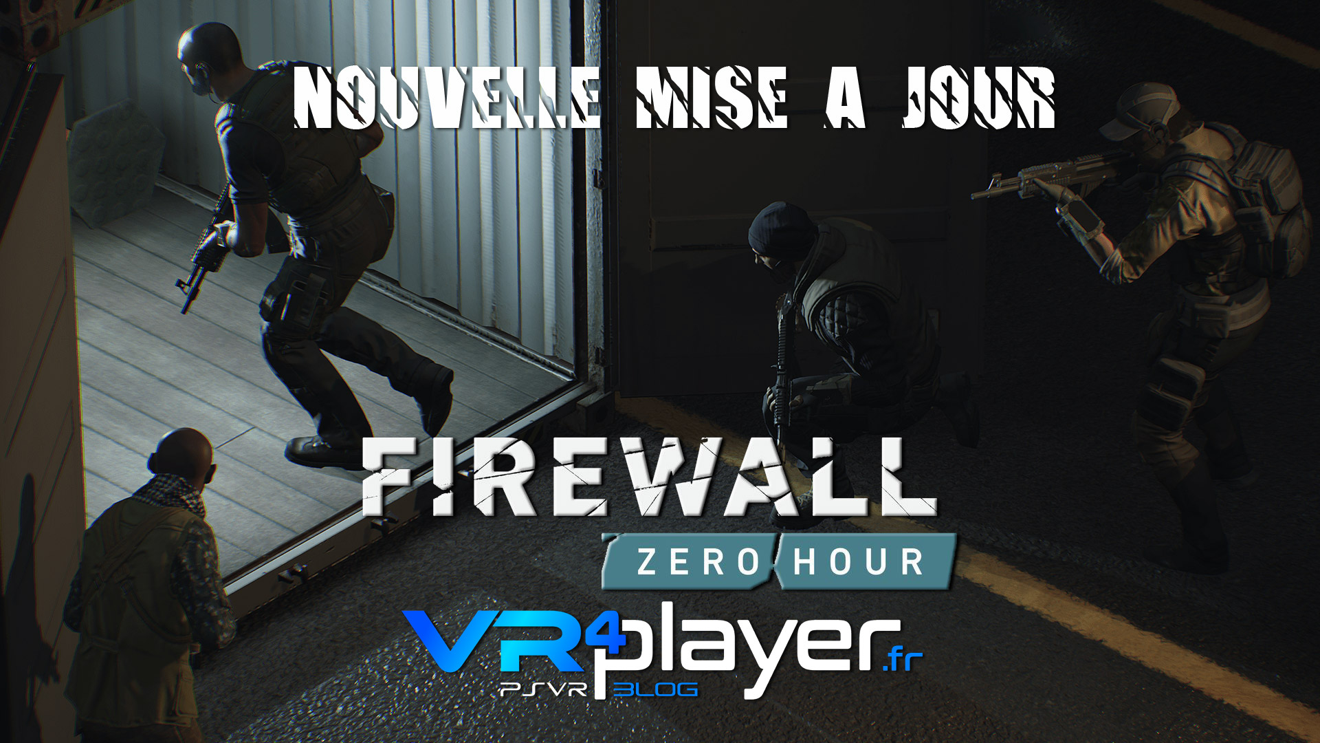 le patch 1.03 est sorti pour Firewall vr4player.fr