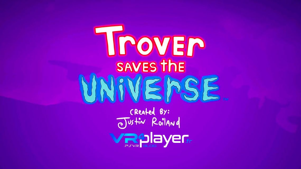Trover Saves The Univers