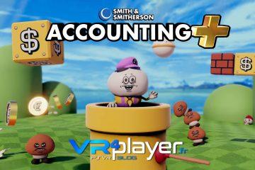 PlayStation VR, Steam, Oculus : Accounting+ arrive bientôt avec du +