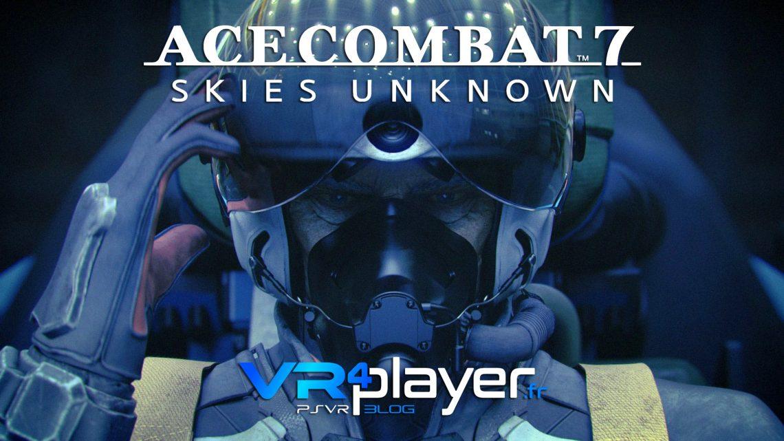 Ace Combat 7 sur PSVR - vr4player.fr