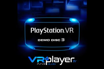 PlayStation VR : le Demo Disc 3 en approche sur le Store !