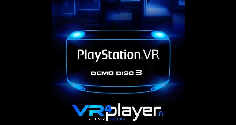 Le PlayStation VR Demo Disc 3 en approche vr4player.fr