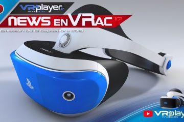 PlayStation VR : Les News en VRac, rentrée de septembre, l'actu du PSVR en Vidéo.