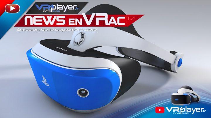 PlayStation VR, VR4Player, Les News en Vrac, émission en Français, actualité de la Réalité Virtuelle