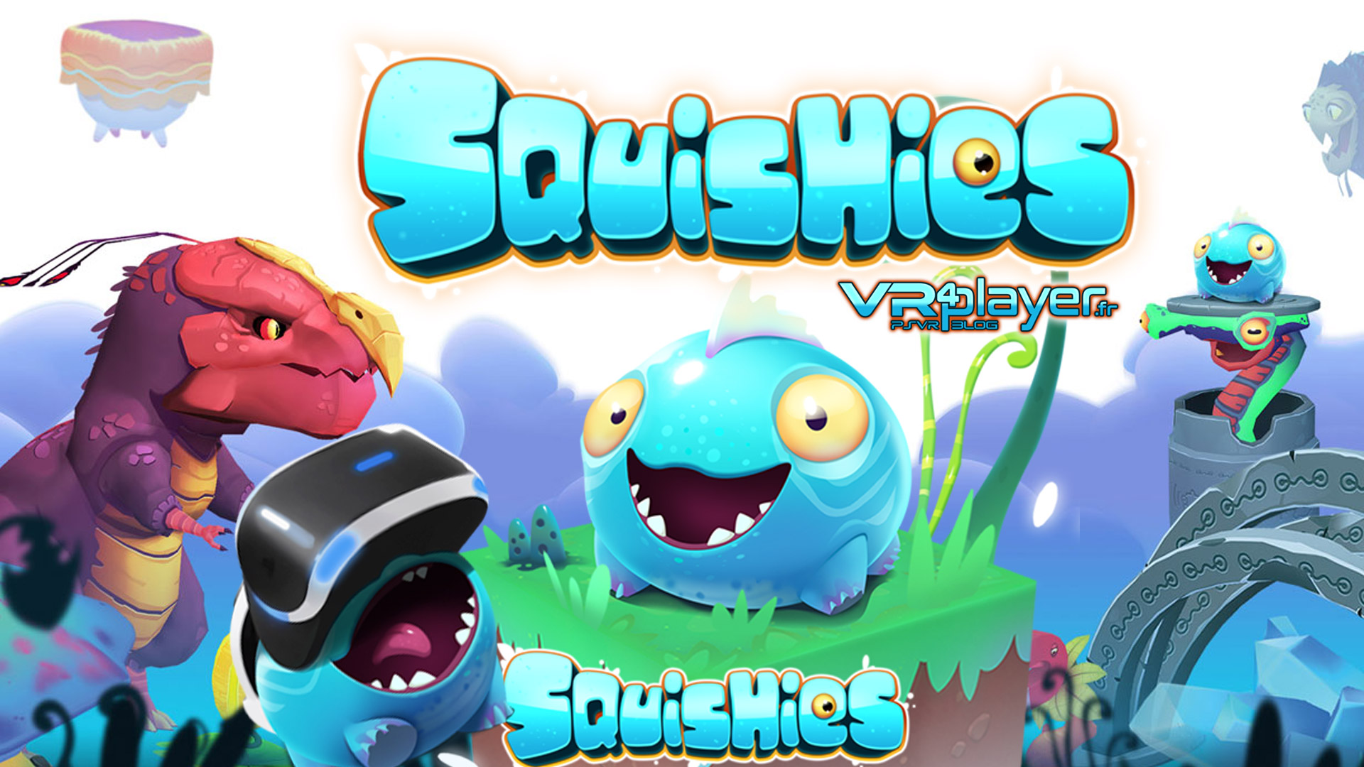 Squishies, PlayStation VR PSVR