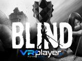 Blind le 18 septembre sur PSVR vr4player.fr