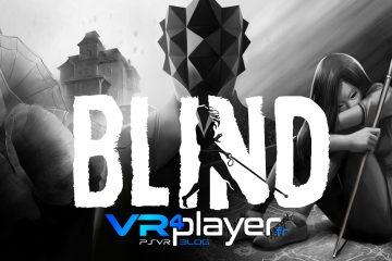 PlayStation VR : Blind sort de l'ombre le 18 septembre sur PSVR