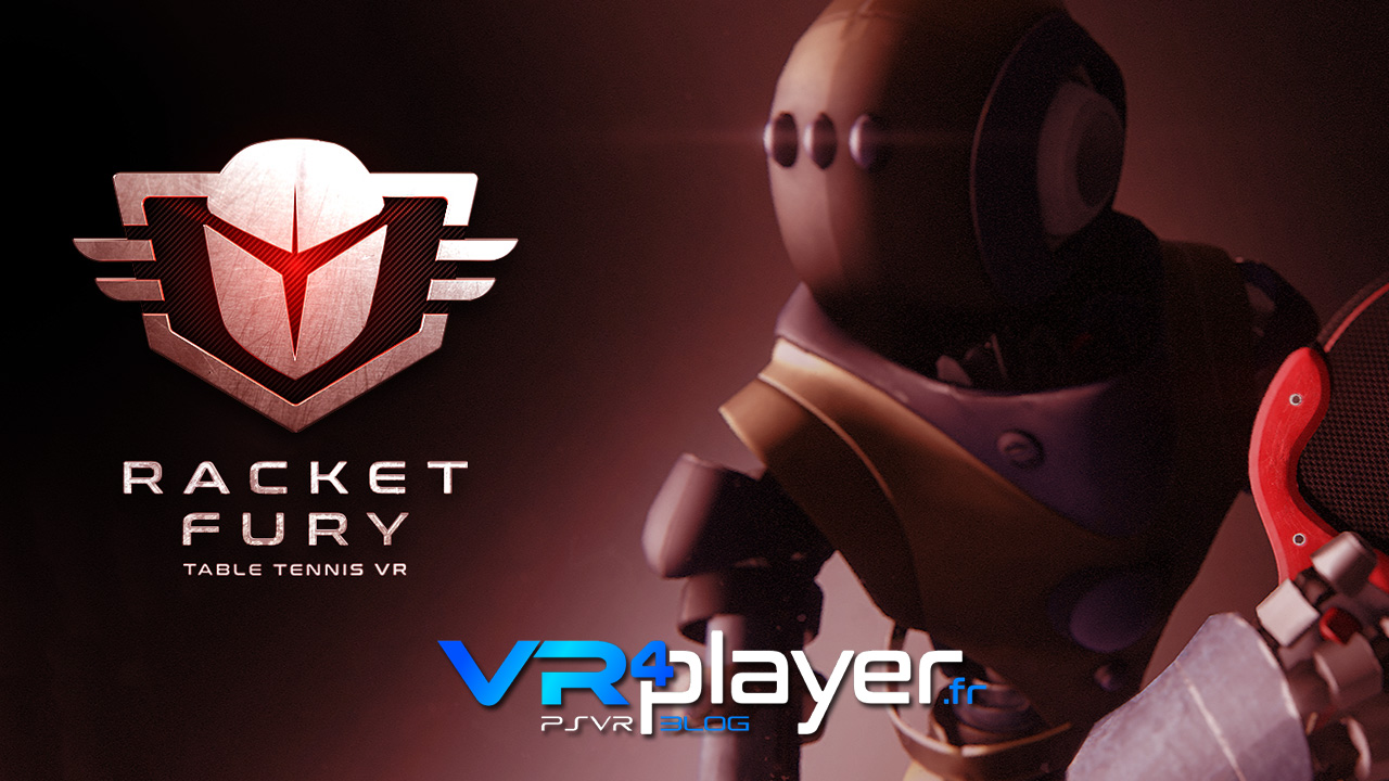 Racket Fury Table Tennis VR le 2 octobre sur PSVR vr4player.fr