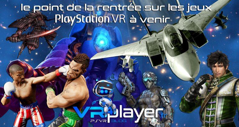 les jeux à venir sur PSVR vr4player.fr