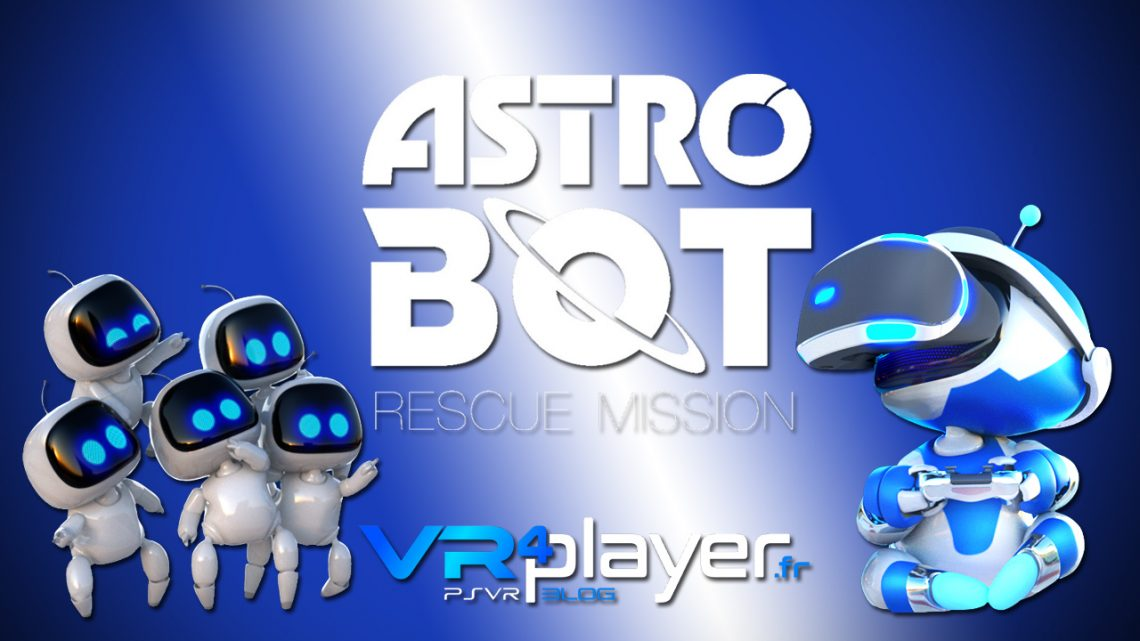 Astro Bot Rescue Mission, nouveau trailer vr4player.fr