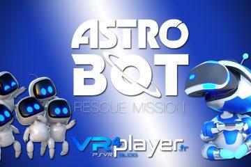 PlayStation VR : Astro Bot Rescue Mission, du gameplay exclusif en vidéo !