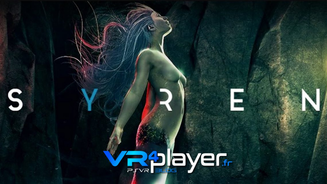 Syren sur PSVR vr4player.fr