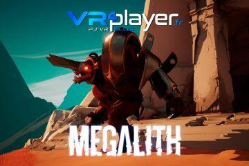 PlayStation VR : Megalith, la date officielle pour ce jeu multi sur PSVR
