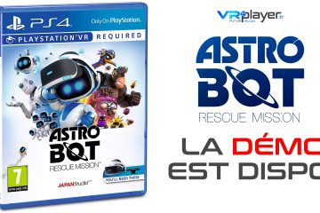 PlayStation VR : Astro Bot Rescue Mission, La démo est Dispo !