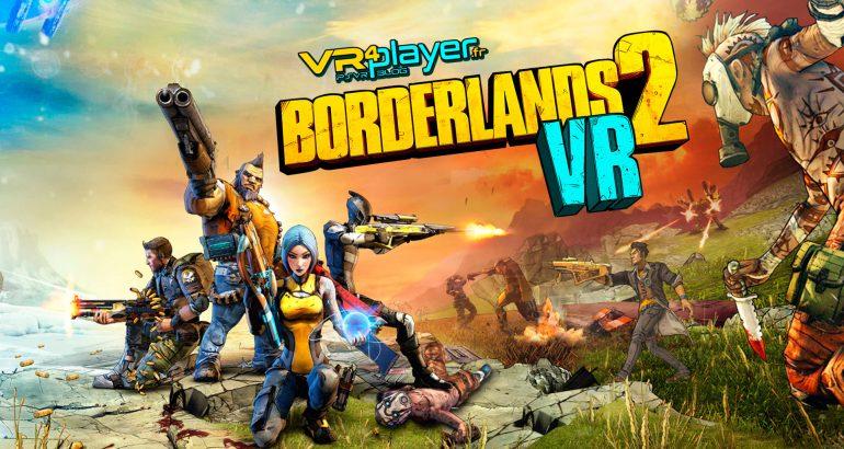 Borderlands 2 VR PlayStation VR VR4Player.fr