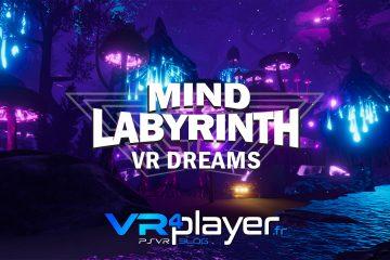 PlayStation VR : Mind Labyrinth VR Dreams, voyage au bout de la rêverie sur PSVR
