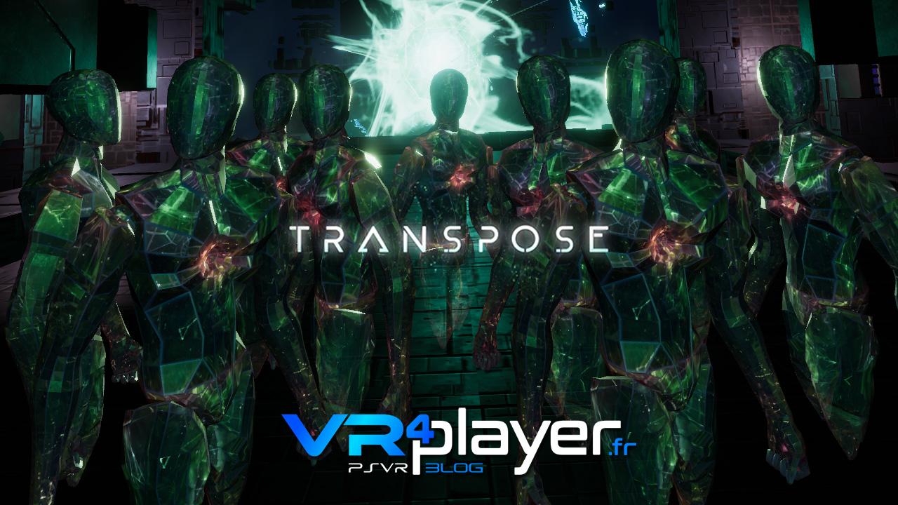 Transpose début novembre sur PSVR - vr4player.fr