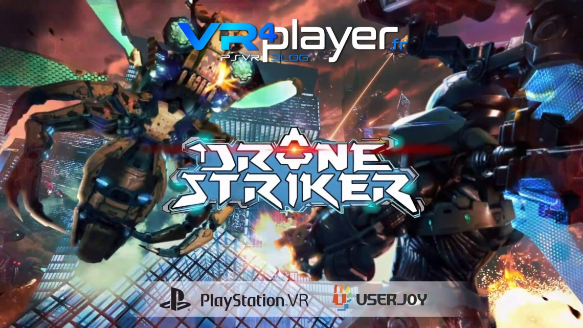 Drone Striker daté sur PSVR vr4player.fr