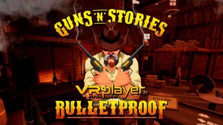 Guns'n'stories PlayStation VR PSVR VR4player.fr