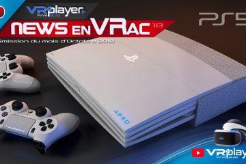 PlayStation VR : Les News en VRac, Un mois d'Octobre au Top, l'actu du PSVR en Vidéo.