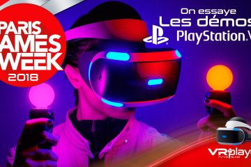 PlayStation VR : PlayStation Party, PGW, VR4player, une histoire d'amour