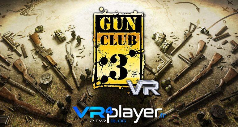 Gun Club VR s'invite sur PSR - vr4player.fr