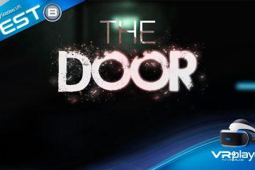 PlayStation VR : The Door fait il vraiment peur ? Le Test PSVR